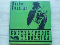 Mirko Vosátka - Encyklopedie táborníka (1971)