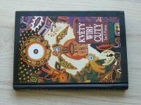 Pinkson - Květy Wiricuty - Cesta k šamanské síle s huičolskými Indiány Mexika (1998)