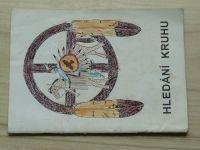 Hledání kruhu - Kultura Lakotů a kmen Hayčá (Výstava ZUŠ v Rožnově p.R. 1994)