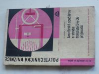 Novák, Kozler - Amatérské součástky a stavba tranzistorových přijímačů (1965)