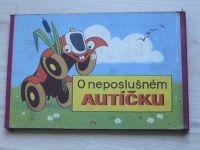 O neposlušném autíčku (1969) Libuše Vokrová, kresby Weinzettl