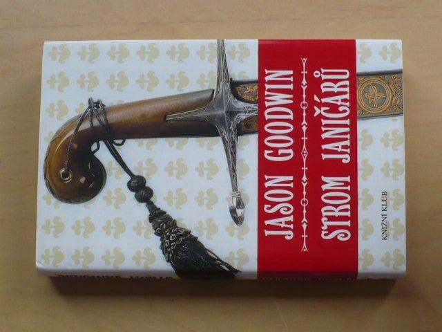 Goodwin - Strom janičárů (2007)