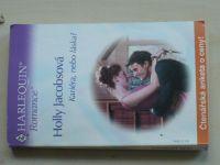 Romance, č.601: Jacobsová - Kariéra, nebo láska? (2004)