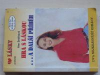 Lásky, č. A/26: Smithová - Hra s láskou ... a další příběh (1996)