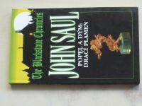 Saul - The Blackstone Chronicles - Popel a dým: Dračí plamen (1999)