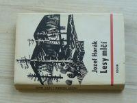 Jozef Horák - Lesy mlčí (1974) Slovensko, SNP