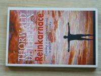 Dethlefsen - Reinkarnace - Zážitky z minulých životů a jejich léčivé účinky (2001)