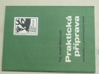 Macourek - Praktická příprava uchazečů o první lovecký lístek (1980)