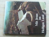 Pax - Mit Jesus im Heiligen Land (Doron Israel 1986) S Ježíšem ve Svaté zemi