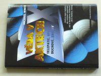 White - Věda v aktech - Telepatie, UFO, duchové, záhady (1997)