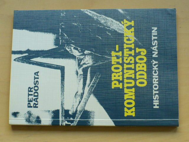 Radosta - Protikomunistický odboj (1993)
