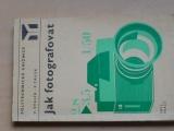Stulík, Tausk - Jak fotografovat (SNTL 1973)