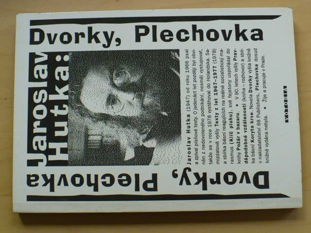 Hutka - Dvorky, Plechovka (1996)