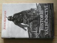 Keegan - Historie válečnictví - Vývoj válečnictví od ritualizovaných kmenových bojů doby kamenné až