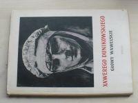 Xawerego Dunikowskiego - Glovy Wawelskie (1956) polsky