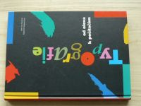 Dusong, Siegwartová - Typografie - od olova k počítačům (1997)
