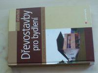 Vaverka a kol. - Dřevostavby pro bydlení (2008)