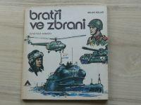 Kolář - Bratři ve zbrani - Sovětská armáda (Azimut 1979) il. G. Krum