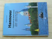 Krische - Hannover - Haupstadt der Niedersachsen (1998) Hlavní město Dolního Saska