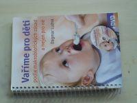 Lužná - Vaříme pro děti podle makrobiotických zásad a nejen pro ně + DVD (2010)