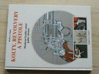 Adam - Kolty, revolvery a pistole - Moderní krátké ruční palné zbraně (1994)