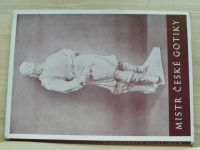 Kraus - Mistr české gotiky Matěj Rejsek z Prostějova (1946) Život a dílo
