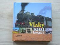 Vlaky - 1001 fotografií (Rebo 2008)