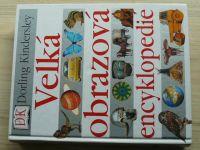 Dorling Kindersley - Velká obrazová encyklopedie (2002)