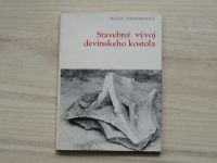 Johanidesová - Stavebný vývoj devínskeho kostola (1974) slovensky