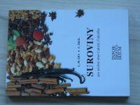 Bláha, Šrek - Suroviny pro učební obor Cukrář - Cukrářka (1996)