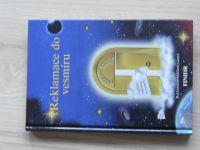 Bärbel Mohr - Reklamace do vesmíru (2002) Doučování, jak dosáhnout splnění svých přání
