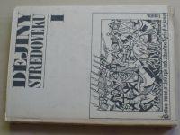 Dějiny středověku I. a II. díl (1968)