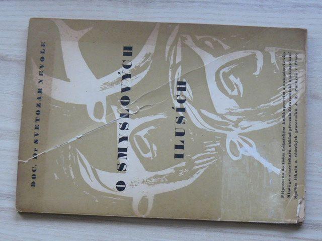 Dr. Nevole - O smyslových ilusích a jejich formální genese (1949)