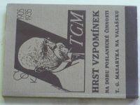 Hrst vzpomínek na dobu poslanecké činnosti T. G. Masaryka na Valašsku (1935)