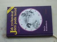Svobodová - Jak vychovávat děti podle hvězd (2001) Dárek pro maminky