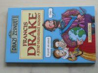 Donkin - Francis Drake a jeho husarské kousky (2010)