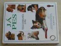 Fogle - Já pes - Velká kniha péče o psa (1995)