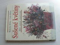 Hillier, Hilton - Sušené květiny - Sběr, sušení, aranžování (1992)