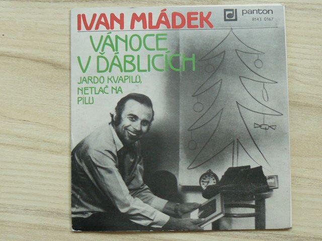 Ivan Mládek – Vánoce V Ďáblicích / Jardo Kvapilů, Netlač Na Pilu (1983)