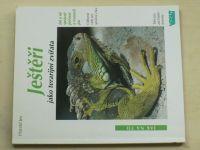 Jes - Ještěři jako terarijní zvířata (2002)