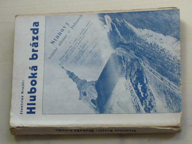 Krejčí - Hluboká brázda (1937) Román hanácké dědiny z let probuzenských 1867-1870