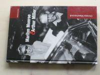 Maerkerová - Marilyn Monroe & Arthur Miller (2008)