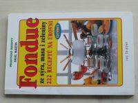 Martin - Fondue ze sýra, masa i zeleniny (2001)