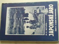 Novák - Japonské jaro (1932) Črty z cest po Nipponu