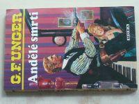 Unger - Andělé smrti (2005)