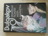 Bulgakov - Divadelní román, Mistr a Markétka (1987) il. B. Jirků