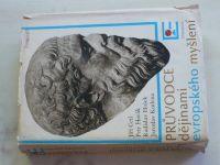 Cetl, Horák, Hošek, Kudrna - Průvodce dějinami evropského myšlení (1985)