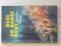 Foglar - Hoši od Bobří řeky (Olympia 1987)