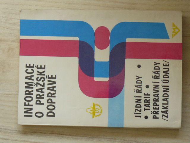 Informace o pražské dopravě - Jízdní řády, tarif, přepravní řády (1986)