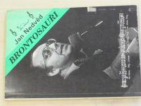 Nedvěd - Brontosauři (1991)